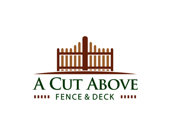 A Cut Above Fence And Deck logo design